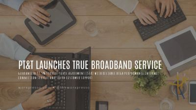 PTT-has-launched-True-Broadband-service-offer-large-enterprises-SME-consumers-0